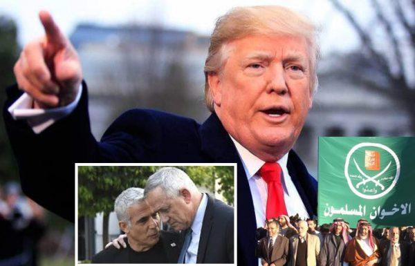 טראמפ פועל להכניס את האחים המוסלמים לרשימת הטרור – מוסדות הדיפ-סטייט שבנו את מפלגת כחול-לבן עלולים להפגע אנושות מהמהלך